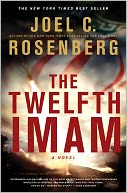 The Twelfth Imam by Joel C. Rosenberg: NOOK Book Cover
