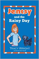 Jentsy and the Rainy Day by Tracy Wright: Book Cover