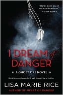 I Dream of Danger by Lisa Marie Rice: Book Cover
