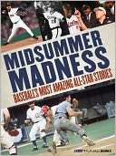 Midsummer Madness by MLB.com Staff: NOOK Book Enhanced Cover