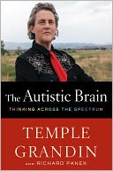 The Autistic Brain by Temple Grandin: NOOK Book Cover