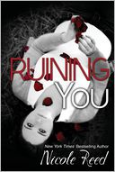 Ruining You by Nicole Reed: Book Cover