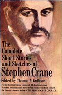 The Complete Short Stories and Sketches of Stephen Crane by Stephen Crane: NOOK Book Cover
