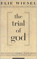The Trial of God by Elie Wiesel: NOOK Book Cover