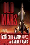 Old Mars by George R. R. Martin: NOOK Book Cover