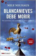 Blancanieves debe morir by Nele Neuhaus: Book Cover