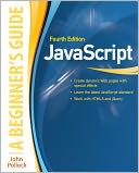JavaScript A Beginners Guide 4/E by John Pollock: NOOK Book Cover
