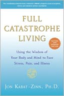 Full Catastrophe Living (Revised Edition) by Jon Kabat-Zinn: NOOK Book Cover