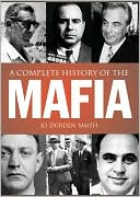 A Complete History of the Mafia by Jo Durden Smith: Book Cover