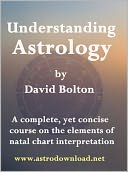 Understanding Astrology by David Bolton: NOOK Book Cover