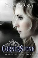 Cornerstone by Kelly Walker: NOOK Book Cover