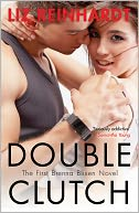 Double Clutch by Liz Reinhardt: NOOK Book Cover