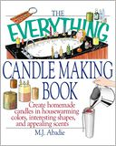 The Everything Candlemaking Book by Marie-Jeanne Abadie: Book Cover