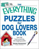 The Everything Puzzles for Dog Lovers Book by Charles Timmerman: Book Cover