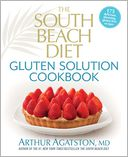 The South Beach Diet Gluten Solution Cookbook by Arthur Agatston: Book Cover