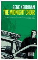 The Midnight Choir by Gene Kerrigan: Book Cover