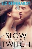 Slow Twitch by Liz Reinhardt: NOOK Book Cover