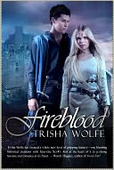 Fireblood by Trisha Wolfe: Book Cover