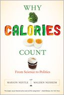 Why Calories Count by Marion Nestle: Book Cover
