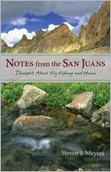 Notes from the San Juans by Stephen J. Meyers: Book Cover