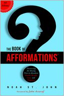 The Book of Afformations by Noah St. John: Book Cover