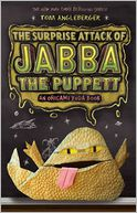 The Surprise Attack of Jabba the Puppett by Tom Angleberger: Book Cover