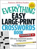 The Everything Easy Large-Print Crosswords Book, Volume V by Charles Timmerman: Book Cover