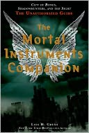 The Mortal Instruments Companion by Lois H. Gresh: NOOK Book Cover