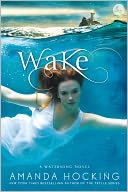 Wake (Watersong Series #1) by Amanda Hocking: NOOK Book Cover