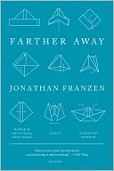 Farther Away by Jonathan Franzen: Book Cover