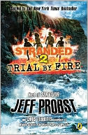 Trial by Fire by Jeff Probst: Book Cover