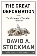 The Great Deformation by David Stockman: Book Cover