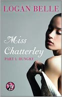Miss Chatterley, Part I by Logan Belle: NOOK Book Cover