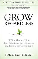 Grow Regardless by Joe Mechlinski: Book Cover