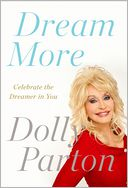 Dream More by Dolly Parton: Book Cover