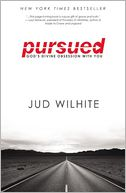 Pursued by Jud Wilhite: Book Cover