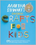 Martha Stewart's Favorite Crafts for Kids by Editors of Martha Stewart Living: Book Cover