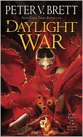 The Daylight War by Peter V. Brett: Book Cover
