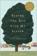 Riding the Bus with My Sister by Rachel Simon: NOOK Book Cover
