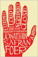 Extremely Loud and Incredibly Close by Jonathan Safran Foer: NOOK Book Cover