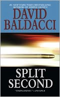 Split Second (Sean King and Michelle Maxwell Series #1) by David Baldacci: NOOK Book Cover