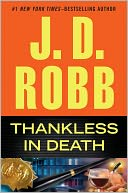 Thankless in Death by J. D. Robb: NOOK Book Cover