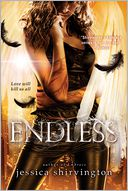 Endless by Jessica Shirvington: NOOK Book Cover
