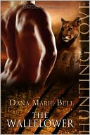 The Wallflower (Halle Puma Series #1) by Dana Marie Bell: NOOK Book Cover