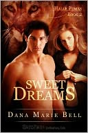 Sweet Dreams (Halle Puma Series #2) by Dana Marie Bell: NOOK Book Cover
