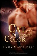 Cat of a Different Color (Halle Puma Series #3) by Dana Marie Bell: NOOK Book Cover