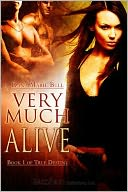 Very Much Alive by Dana Marie Bell: NOOK Book Cover