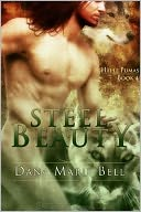 Steel Beauty (Halle Puma Series #4) by Dana Marie Bell: NOOK Book Cover