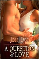 A Question of Love by Jess Dee: NOOK Book Cover