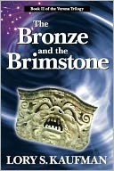 The Bronze and the Brimstone by Lory S. Kaufman: NOOK Book Cover